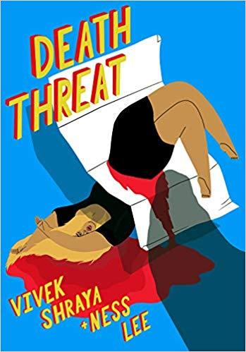 Death Threat by Vivek Shraya and Ness Lee