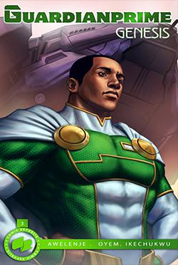 Guardian Prime- Genesis #3 (Wale Awelenje and Jeffrey Oyem)