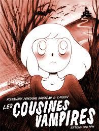 Les Cousines Vampires by Alexandre Fontaine Rousseau & Cathon