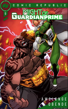 Might of Guardian Prime #9 (Wale Awelenje and Stanley Obende)