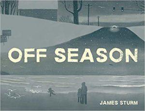 Off Season by James Sturm