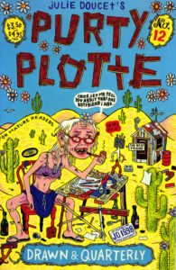 Purty Plotte No. 12 by Julie Doucet (Dirty Plotte)
