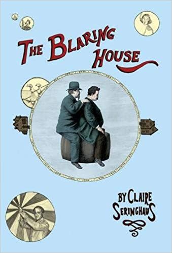 The Blaring House by Claire Seringhaus