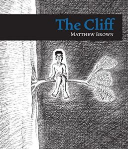 The Cliff by Matthew Brown
