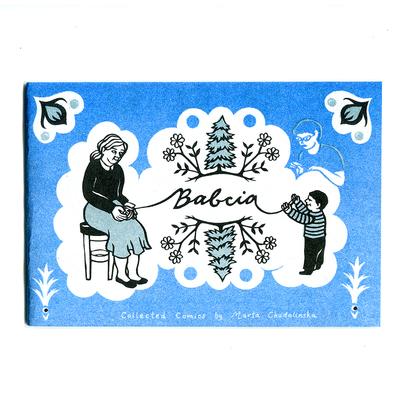 Babcia Collected Comics by Marta Chudolinska