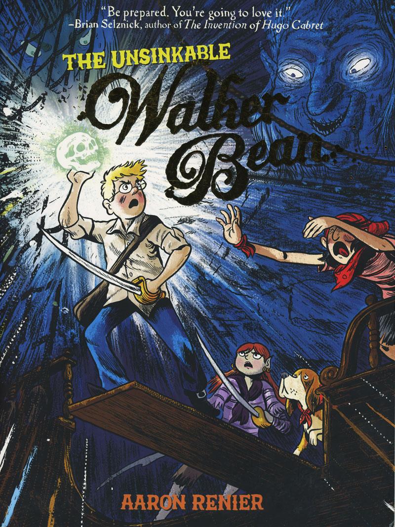 The Unsinkable Walker Bean by Aaron Renier
