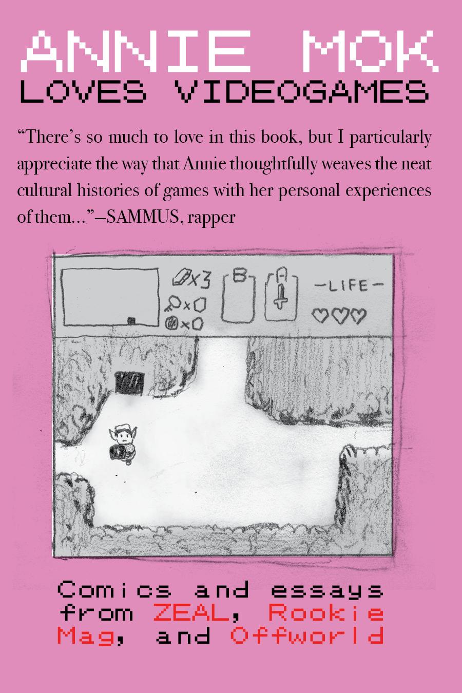Annie Mok Loves Videogames by Annie Mok
