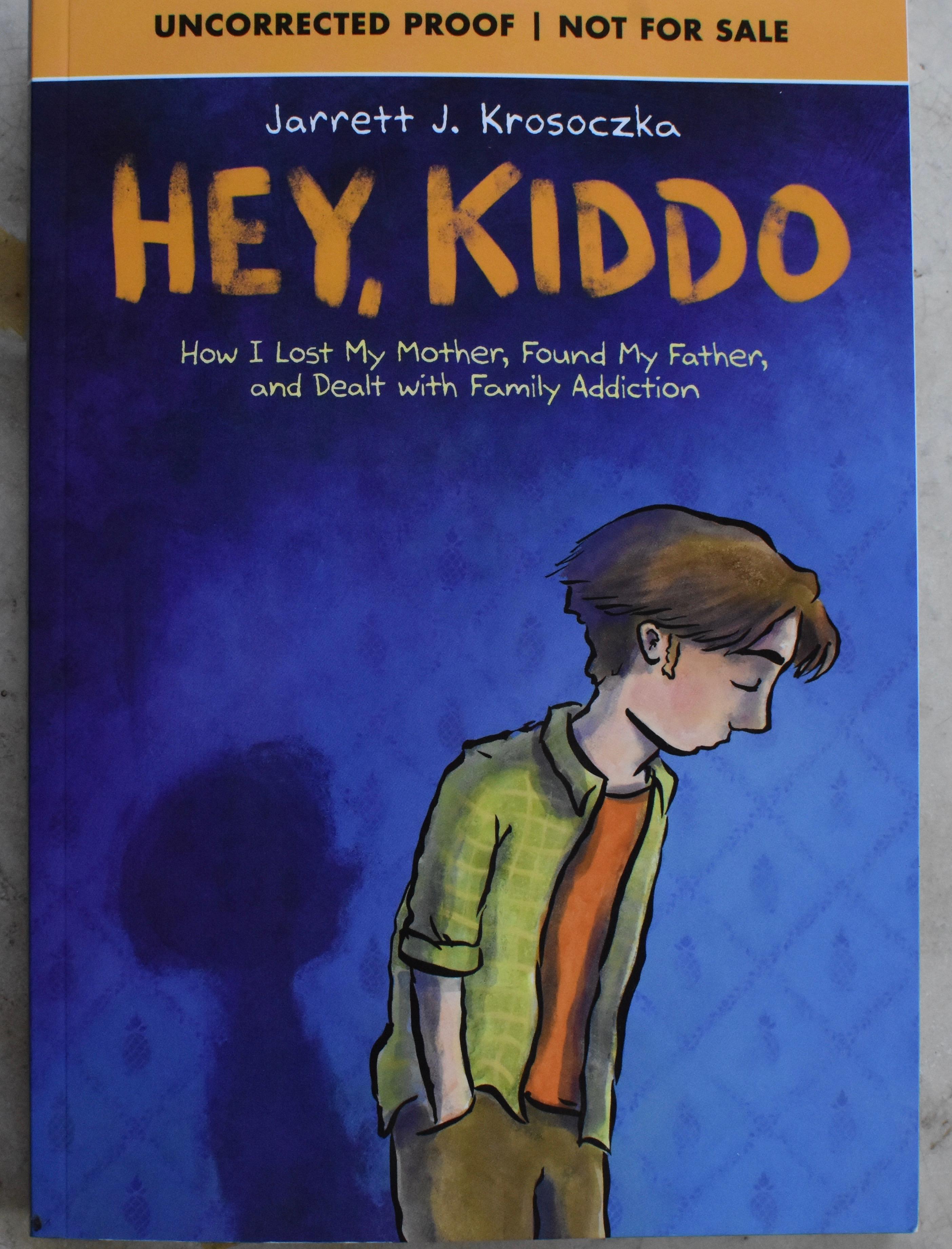 Hey, Kiddo by Jarrett J. Krosoczka