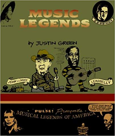 Musical Legends: The Collected Comics from Pulse! Magazine (Monumental Musical Memories) by Justin Green
