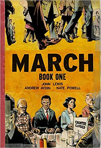 March Book 1 by John Lewis, Andrew Aydin, and Nate Powell