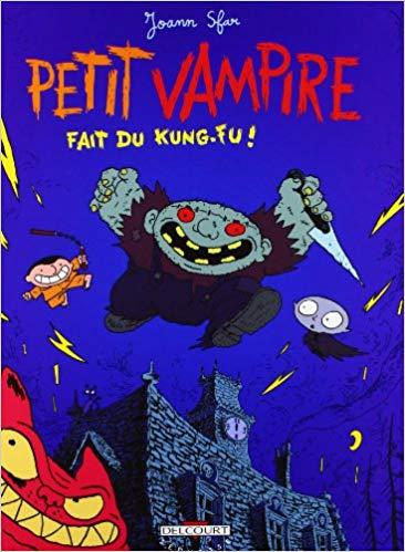 Petit Vampire, tome 2 Fait du kung-fu by Joann Sfar