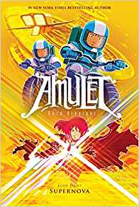 Supernova Amulet #8 by Kazu Kibuishi