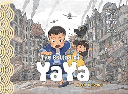 The Ballad of Yaya Vol. 1 Fugue by Jean-Marie Omont, Charlotte Girard, Golo Zhao, and Patrick Marty
