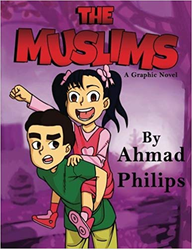 The Muslims by Ahmad Philips and Usamah Philips