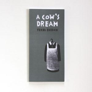 A Cow's Dream by Terhi Ekebom