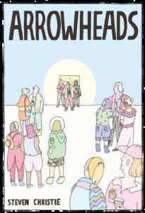 Arrowheads by Steven Christie