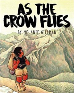 As the Crow Flies by Melanie Gillman