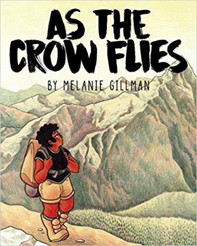 As the Crow Flies by Melanie Gillman