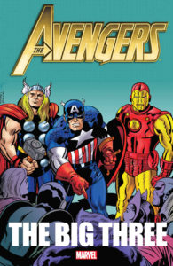Avengers The Big Three by Steve Englehart and Stan Lee and more