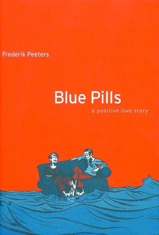 Blue Pills A Positive Love Story by Frederik Peeters and Anjali Singh