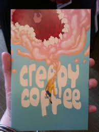 Creepy Coffee by Gillian Blekkenhorst