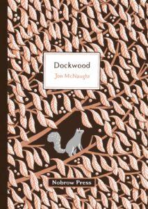 Dockwood by Jon McNaught