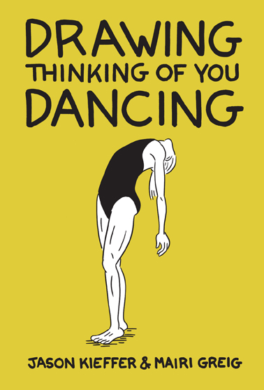 Drawing Thinking of You Dancing by Jason Kieffer and Mairi Greig