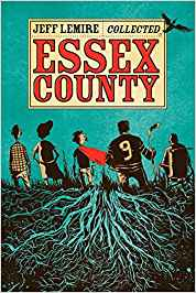 Essex County Collected by Jeff Lemire