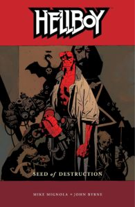 Hellboy vol 1: Seed of Destruction story by Mike Mignola.