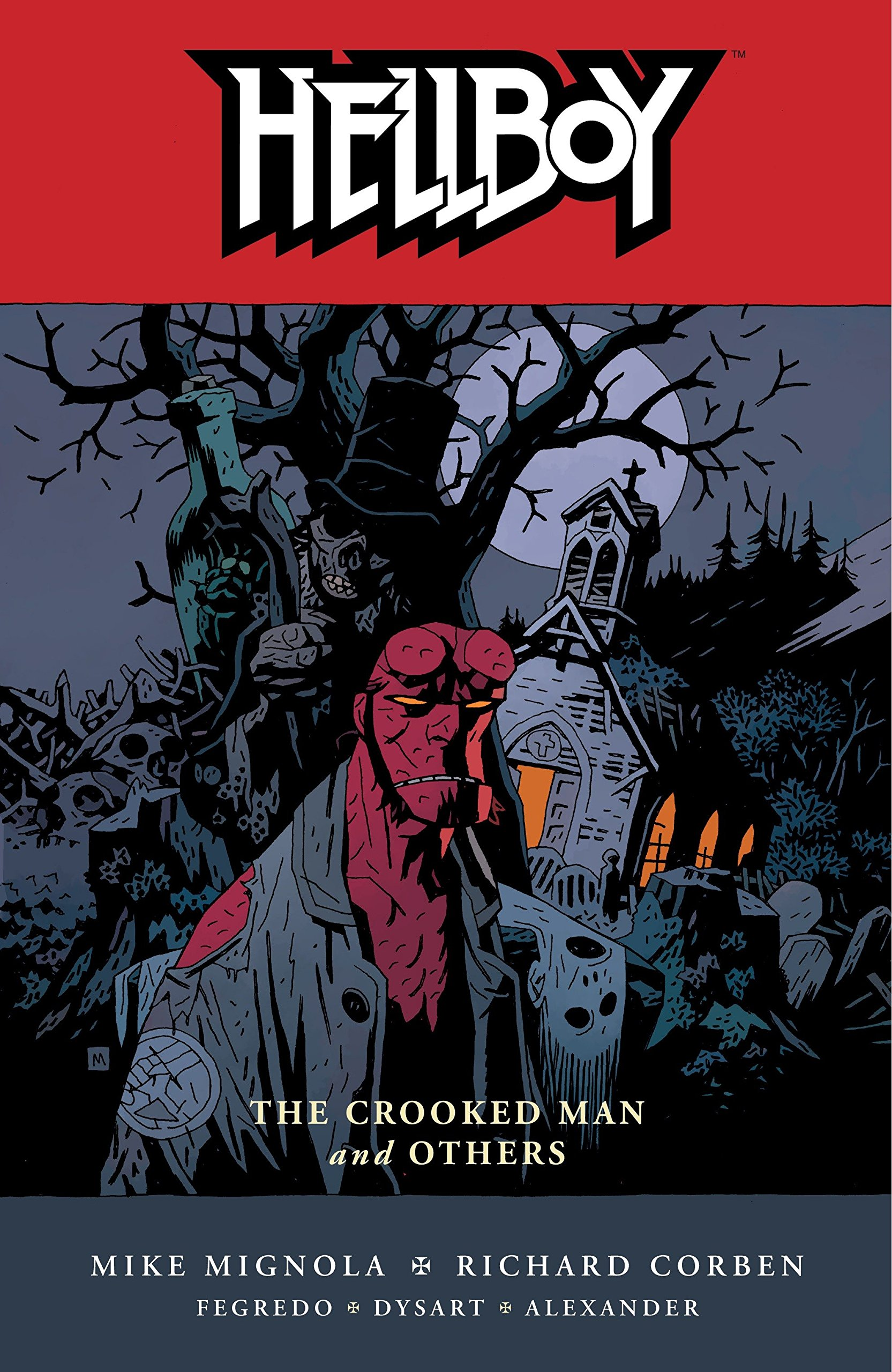 The Crooked Man and Others story by Mike Mignola