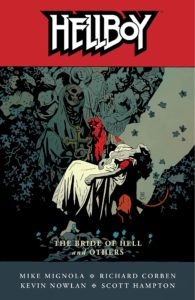Hellboy vol 11: The Bride of Hell and Others story by Mike Mignola.