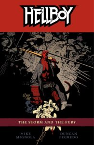 Hellboy vol 12: The Storm and the Fury story by Mike Mignola.
