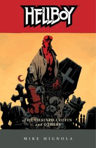 Hellboy vol 3: The Chained Coffin and Others story by Mike Mignola.