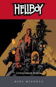 Hellboy vol 5: Conqueror Worm story by Mike Mignola