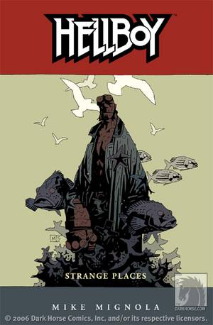 Hellboy vol 6: Strange Places story by Mike Mignola.