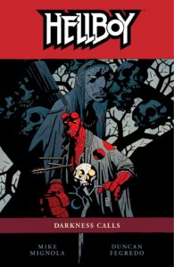 Hellboy vol 8: Darkness Calls story by Mike Mignola.