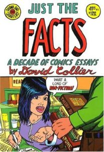 Just the Facts by David Collier