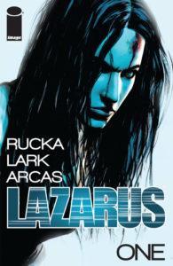 Lazarus, Issue One by Greg Rucka