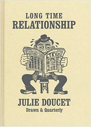 Long Time Relationship by Julie Doucet