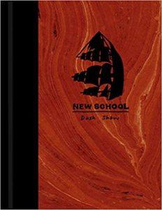 New School by Dash Shaw