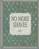 No More Shaves by David Greenberger