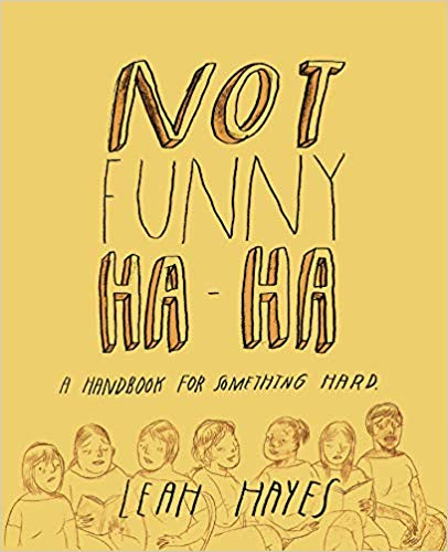 Not Funny Ha-Ha by Leah Hayes