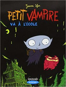 Petit Vampie Va a L'Ecole by Joann Sfar
