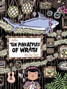 Pineapples of Wrath by Cathon
