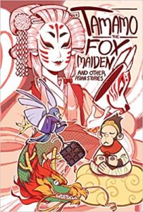 Tamamo the Fox Maiden and Other Asian Stories by Spike, Ashwin, McDonald