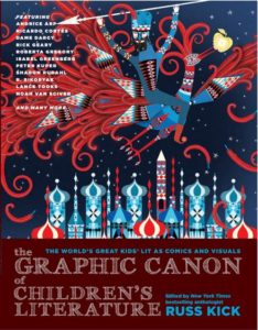 The Graphic Canon of Children's Literature edited by Russ Kick