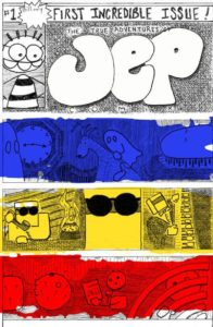 The True Adventures of Jep Comix #1 by Jeff Clayton