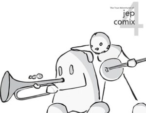 The True Adventures of Jep Comix #4 by Jeff Clayton