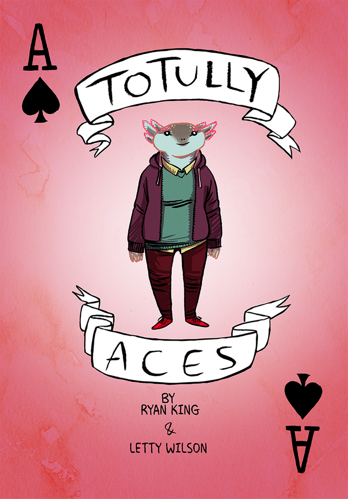 ToTully Aces by Ryan King and Letty Wilson