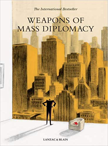 Weapons of Mass Diplomacy by Abel Lanzac and Christophe Blain